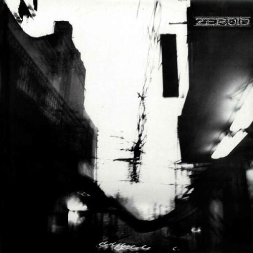 Zeroid – 2002 / 10'inch